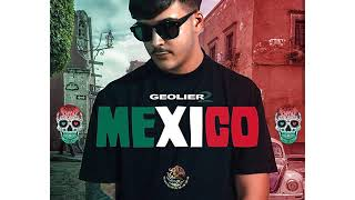GEOLIER MEXICO (Audio oficial)