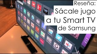 Sácale jugo a tu Samsung Smart TV