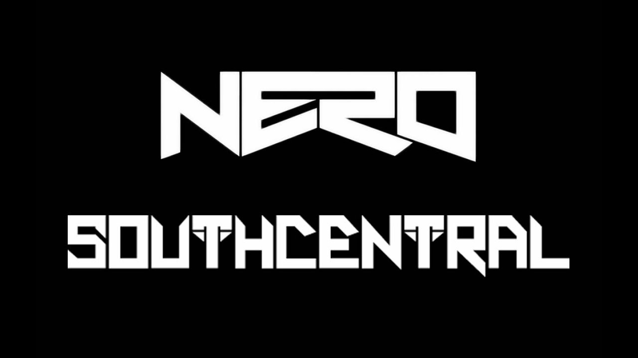 NERO - Must Be The Feeling ( SOUTH CENTRAL Remix )