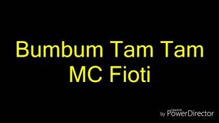 Download Bum Bum Tam Tam song with lyrics