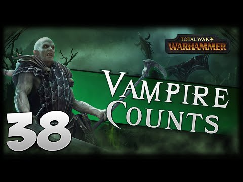 DWARFS AT THE GATES! Total War: Warhammer - Vampire Counts Campaign #38