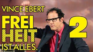 Vince Ebert - Freiheit ist alles! - Teil 2