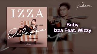 Izza ft. Wizzy  - Baby (Official Audio)