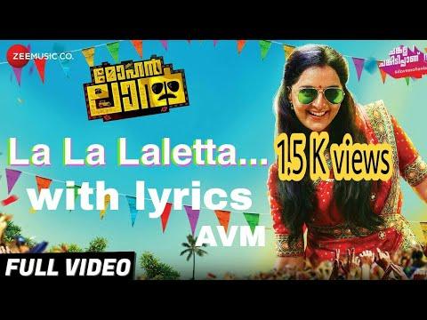 Laletta La La Full Song with Lyrics |Fan Made Video|Mohanlal Movie