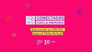 Educación en DD.HH. para el Chile Actual | Educación, género y feminismo en lugares de memoria
