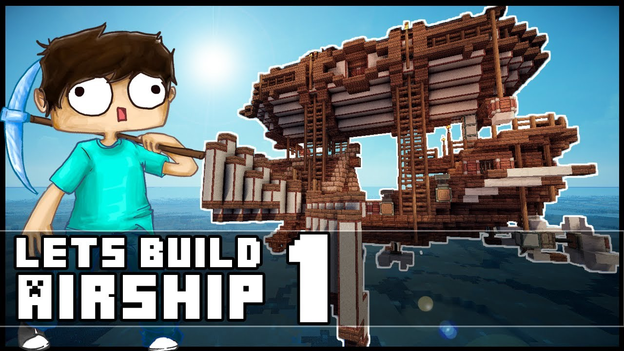 Minecraft Lets Build Small Steampunk Airship Part 1 YouTube