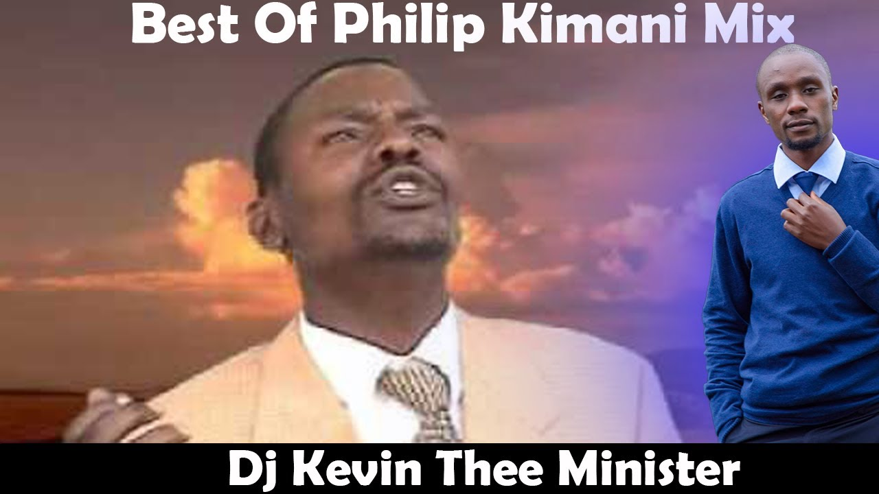 Best of Philip kimani Mix_Dj Kevin Thee Minister