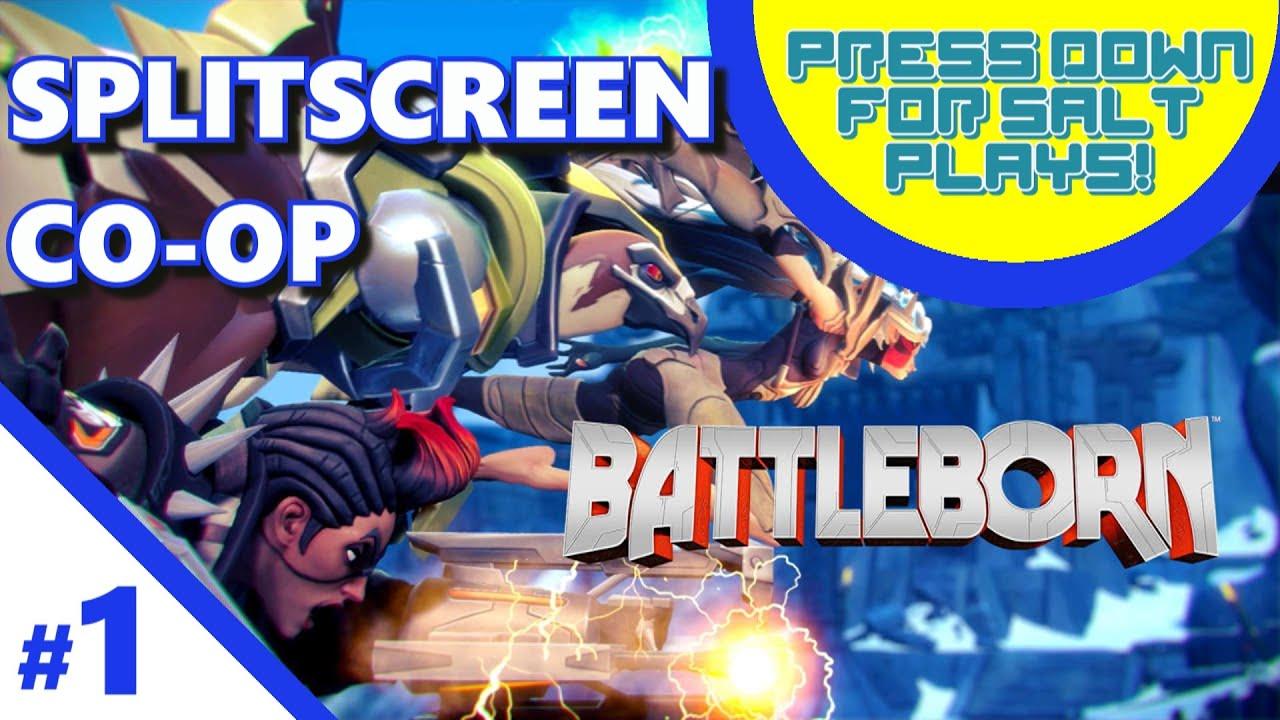 press down for salt battleborn part 1 splitscreen co. Black Bedroom Furniture Sets. Home Design Ideas