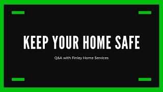Q&A Session with Finley Home Services