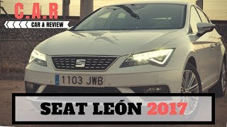 REVIEW/PRUEBA SEAT LEON 2017 (ESPAÑOL)
