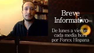 Breve Informativo - Noticias Forex del 6 de Marzo 2017