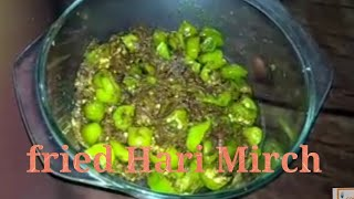 Fried  Hari  Mirch  Recipe