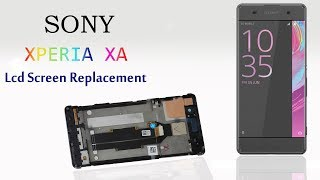SONY XPERIA XA LCD Screen Replacement