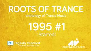Neowave - Roots Of Trance Anthology 1995 (Part 1 Started)