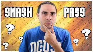 SMASH OR PASS! | 2J