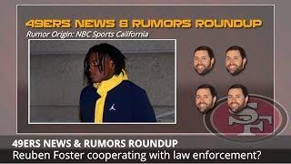San Francisco 49ers Rumors: Reuben Foster Arrest, David Amerson, & Derrick Johnson