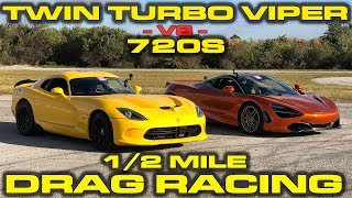 CRAZY 1,150 HP Twin Turbo Dodge Viper GTS vs McLaren 720S 1/2 Mile Drag & Roll Racing at Wannagofast
