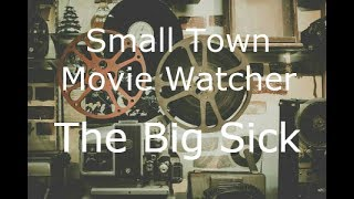 Small Town Movie Watcher - The Big Sick