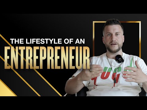The Lifestyle of An Entrepreneur (Business Success Tips)