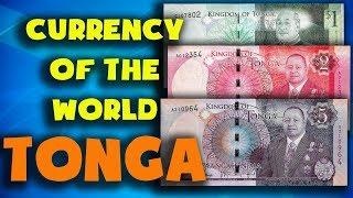 Currency of the world - Tonga. Tongan pa'anga. Exchange rates Tonga. Tongan banknotes and  coins