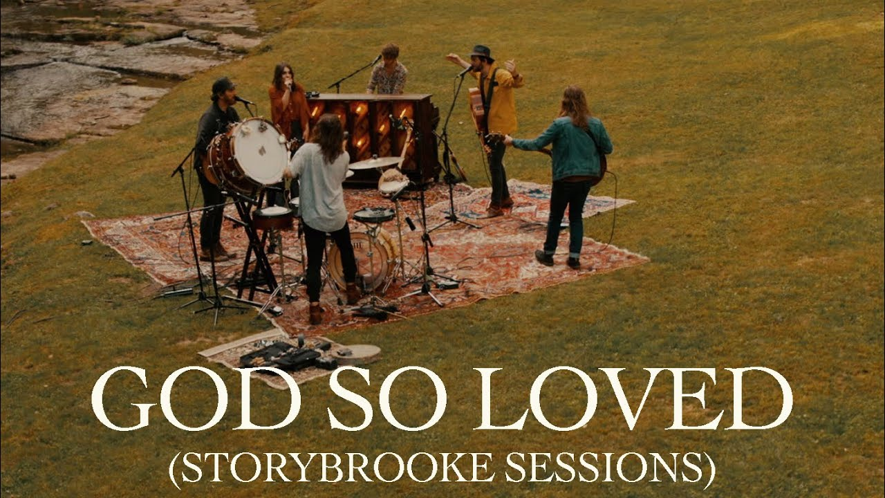 We The Kingdom – God So Loved (Storybrooke Sessions)