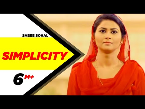 Simplicity | Sabee Sohal | Latest Punjabi Song 2017 | Speed Records