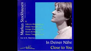 Markus Stockhausen ‎– In Deiner Nähe - Close To You    (2001)