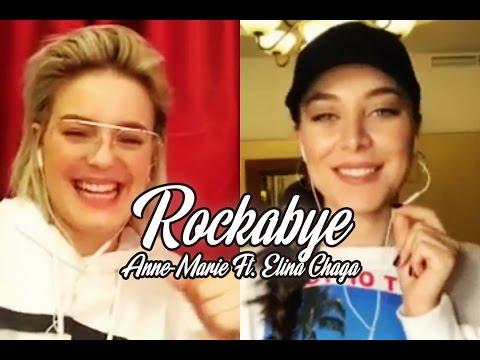 Rockabye - Anne-Marie Ft. Elina Chaga (Элина Чага) via Smule + Lyrics