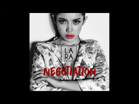 Lara - Negotiation (Lyric Video)
