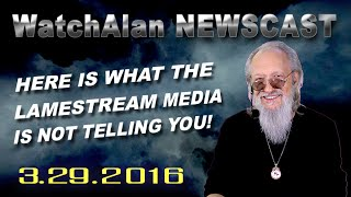 Alan's Real News | March 29, 2016(Alan covers current events, specifically concerning Israel, and focuses on the news items we all care most about ... and what the LameStream Media isn't telling ..., 2016-03-29T12:03:08.000Z)