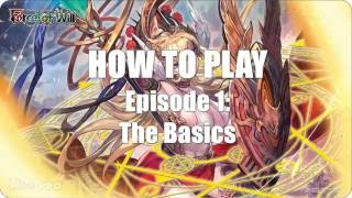 How to Play Force of Will - Episode 1: The Basics