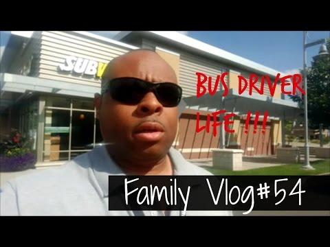 My FamilyVlog#54 Bus Driver Life