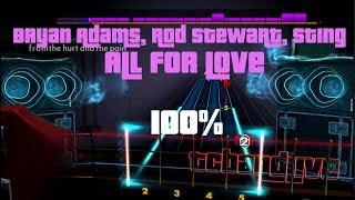 Bryan Adams, Rod Stewart, Sting - All For Love Rocksmith 2014 Playthru