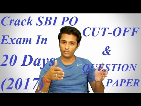 [Hindi] How To Crack SBI Bank PO 2017 In 20 Days [Without Coaching][In First Attempt]