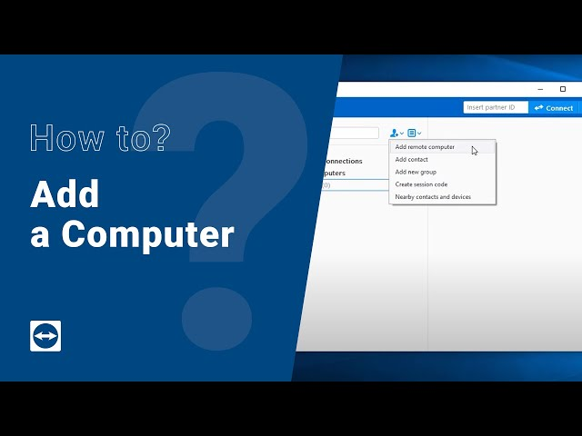 How to: Add a computer