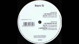 Bayno DJ - My favourite deejay (Kame Mix - Hardcore)