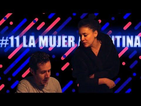 LED - EPISODIO #11 - LA MUJER ARGENTINA