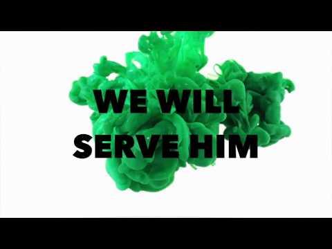 WE WILL SERVE HIM (with LYRICS) - ISGBT CHOIR
