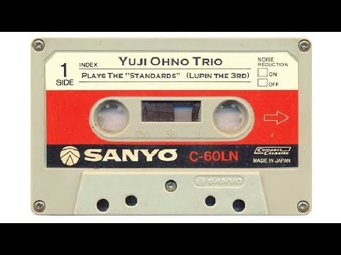 "Yuji Ohno Trio - Plays The ""Standards"" (Lupin The Third). (Music for Intellectuals)."