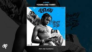 42 Dugg - The Streets ft. Babyface Ray [Young And Turnt]