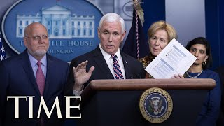 President Trump, Vice President Pence & Coronavirus Task Force Deliver Briefing on COVID-19 | TIME