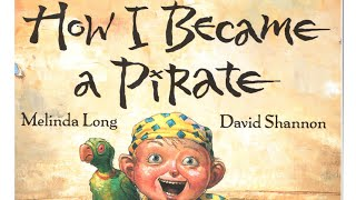 How I Became A Pirate  Read Aloud