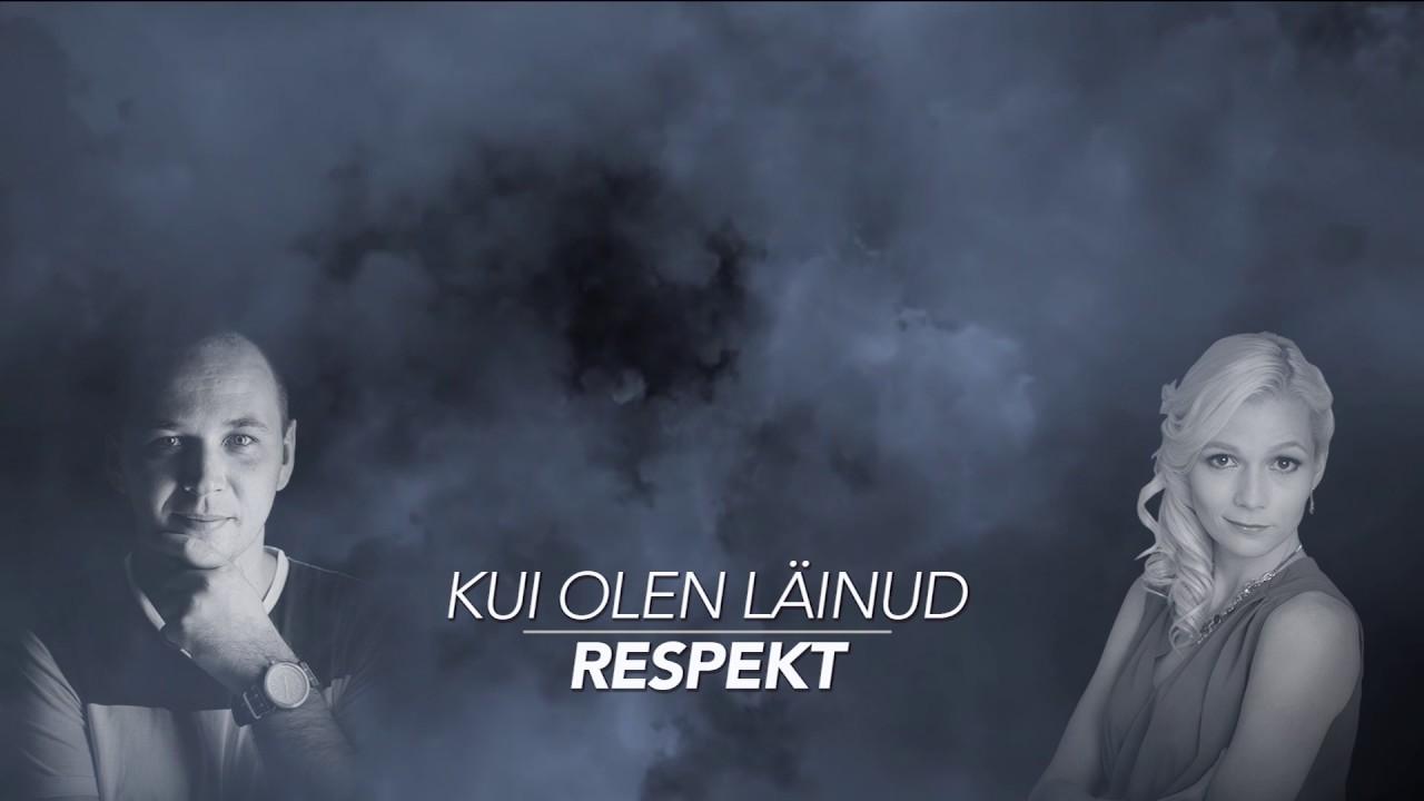 Respekt - Kui Olen Läinud