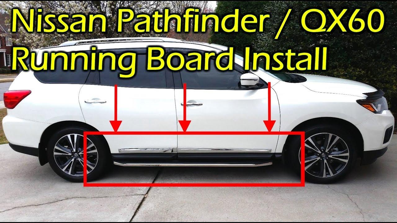 Nissan Pathfinder Infiniti Qx60 Running Boards Install