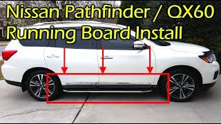 Nissan Pathfinder / Infiniti QX60 Running Boards Install 2013 - 2018