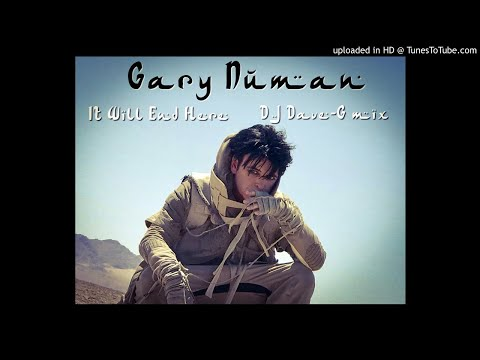 Gary Numan - It will end here (DJ Dave-G mix) mp3