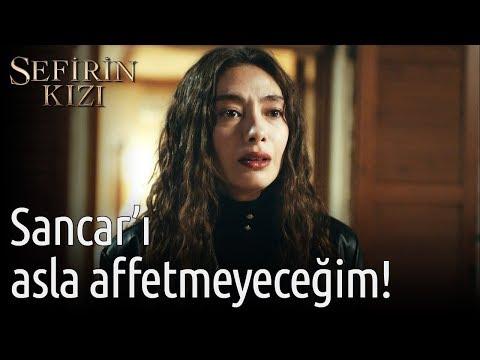 Sefirin Kızı 6. Bölüm - Sancar'ı Asla Affetmeyeceğim!