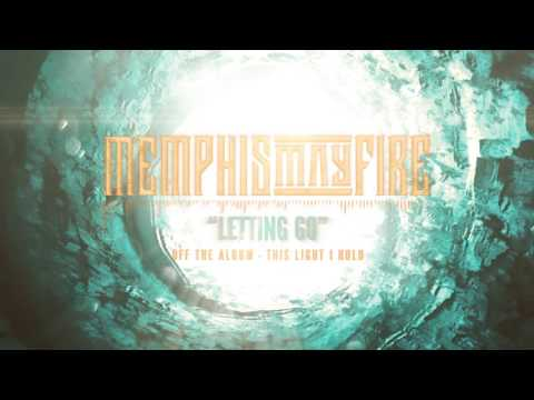 Memphis May Fire - Letting Go