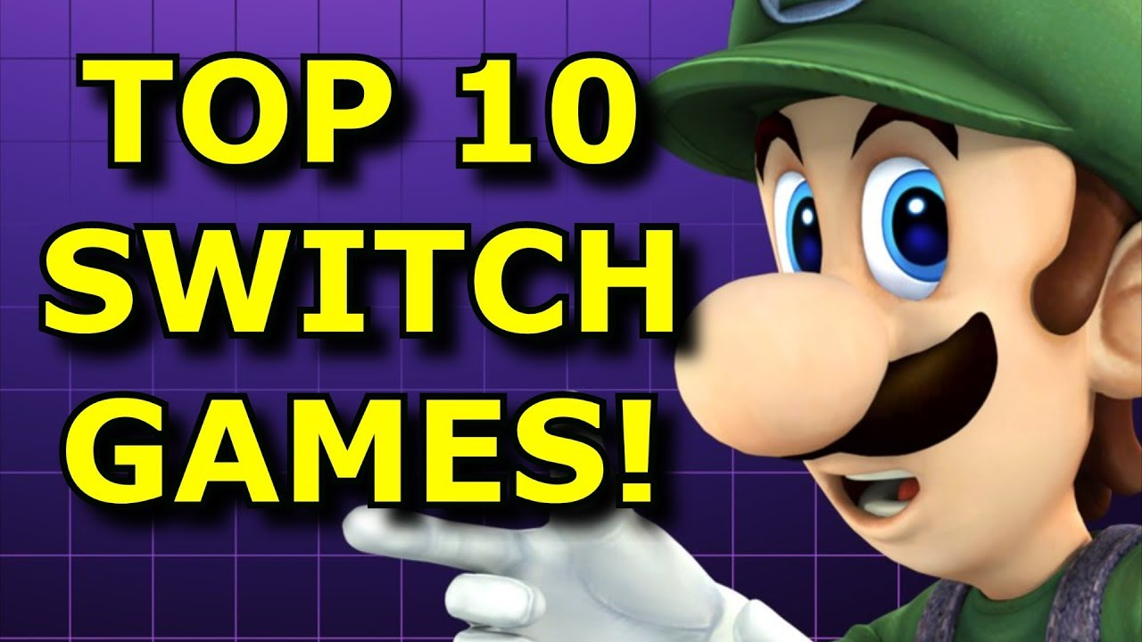 Top 10 Nintendo Switch Games Better In Handheld Youtube