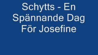 Schytts - En Spännande Dag För Josefine